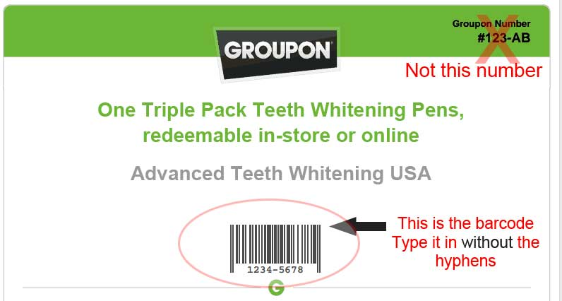 Enter your GROUPON barcode for Advanced Teeth Whitening USA